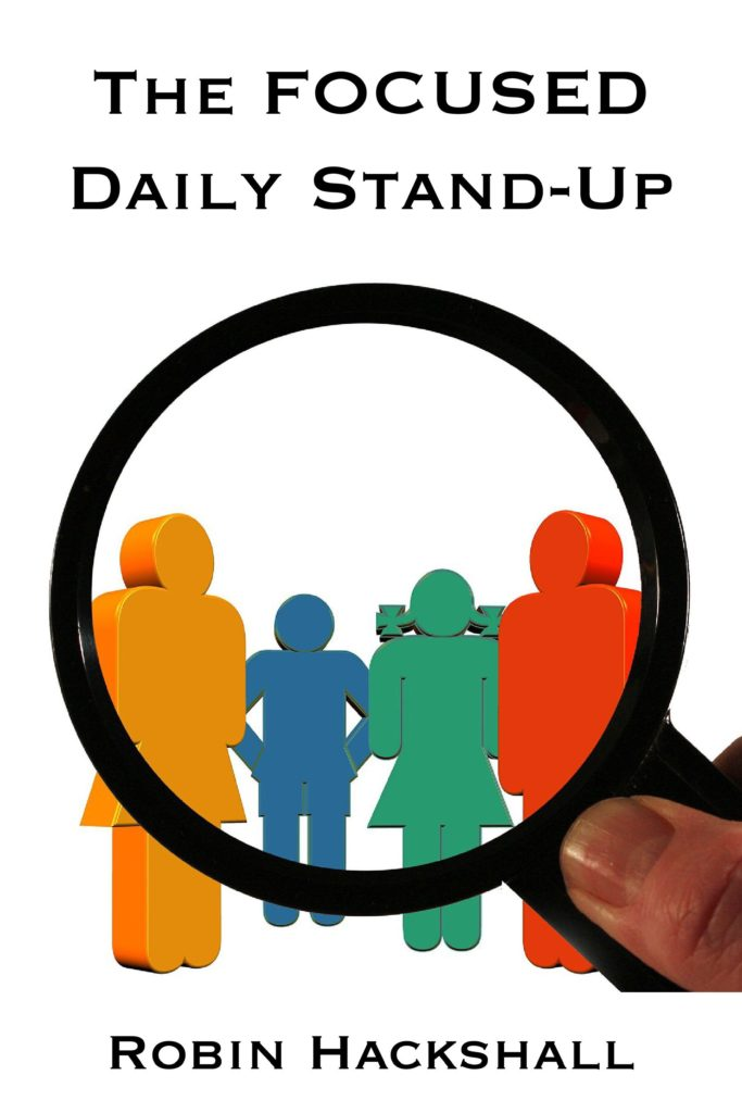 The FOCUSED Daily Stand-Up